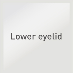 Lower eyelid: Lower eyelid